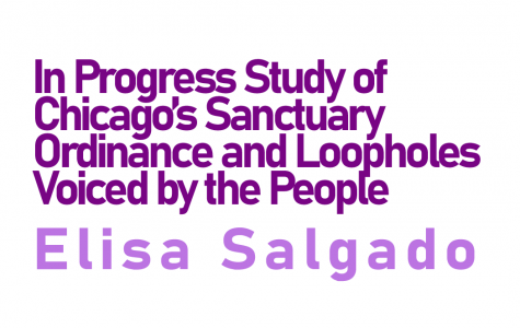In Progress Study of Chicago's Sanctuary Ordinance and  Loopholes Voiced by the People