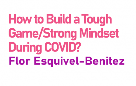 How to Build a Tough Game/Strong Mindset During COVID?
