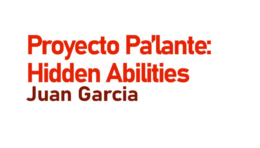 Proyecto Pa'lante: Hidden Abilities